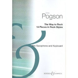 Pogson, Steve: The Way to rock : for alto saxophone and keyboard