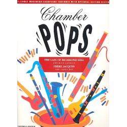 CHAMBER POPS : FRERE JACQUES THE LASS OF RICHMOND HILL FLEXIBLE WOODWIND/ SAXOPHONE ENSEMB