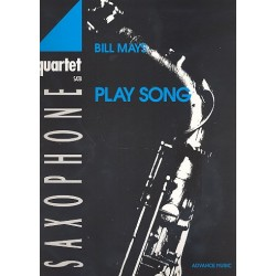 Mays, Bill: Play Song : for saxophone quartet