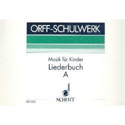 Orff, Carl: Musik für Kinder Band A (Unterstufe) : Liederbuch Partitur