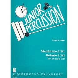 Amandi, Elisabeth: Membrano a Tre : für Trommel-Trio Rotazio a Tre : Junior Percussion