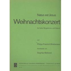 Böddecker, Philipp Friedrich: NATUS EST JESUS : WEIHNACHTSKONZERT FUER HOHE SINGSTIMME UND GITARRE BEHREND, SIEGFRIED, ED