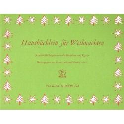 Hausbüchlein für Weihnachten 24 Lieder für Singstimmen oder Blockflöten Klavierausgabe