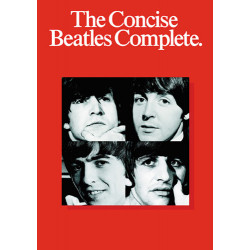 The Concise Beatles Complete : Songbook)