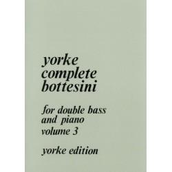Bottesini, Giovanni: Yorke Complete Bottesini vol.3 : for double bass and piano