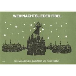 Weihnachtslieder-Fibel : für 2 Sopranblockflöten Partitur