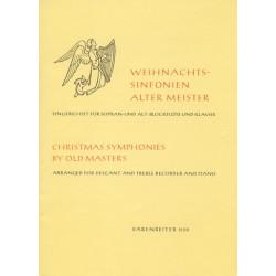 Weihnachtssinfonien alter Meister : für 2 Blockflöten (SA) und Klavier
