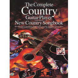 THE COMPLETE COUNTRY GUITAR PLAYER NEW COUNTRY SONGBOOK : FOR GUITAR SHIPTON, RUSS, ED.
