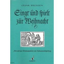 Bresgen, Cesar: Singt und spielt zur Weihnacht : für 4 Blockflöten (SATB) Spielpartitur