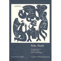 Pfl├╝ger, Hans Georg: Stille Nacht : f├╝r Melodieinstrumente und Klavier Spielpartitur