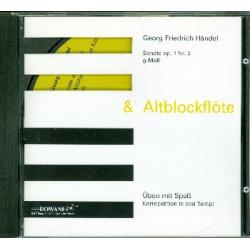 Händel, Georg Friedrich: Sonate op.1 Nr.2 g-Moll für Altblockflöte und Klavier : CD Korrepetition in 3 Tempi