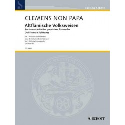 Clément, Jacques: Altflämische Volksweisen für 3 Melodieinstrumente