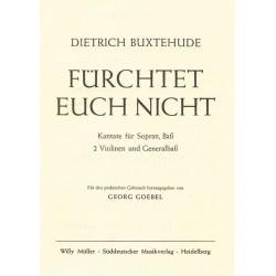 Buxtehude, Dieterich: Fürchtet euch nicht : für Sopran, Bass, 2 Violinen und Bc Partitur (dt)