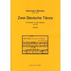 Bendix, Hermann: 2 slawische Tänze op.26 : für Klavier zu 4 Händen
