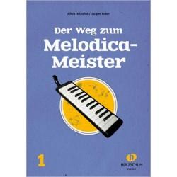 Holzschuh, Alfons: Der Weg zum Melodica-Meister Band 1