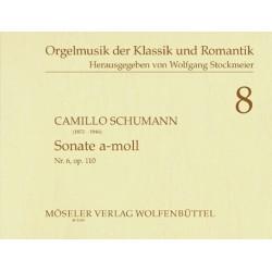 Schumann, Camillo: Sonate a-Moll Nr.6 : für Orgel