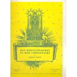 Simon, Ernst: Das Dorfgl├Âckchen in der Christnacht : f├╝r Violine solo