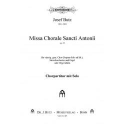 Butz, Josef: Missa 'Chorale Sancti Antonii' : für gemischten Chor (Sopr.solo ad lib) mit Streichorechster und Orgel für