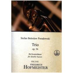 Poradowski, Stefan Boleslaw: Trio op.56 : für 3 Kontrabässe Partitur und Stimmen