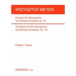 Meyer, Krzysztof: KONZERT OP.79 : FUER ALTSAXOPHON UND STREICHORCHESTER, TASCHENPARTI- TUR