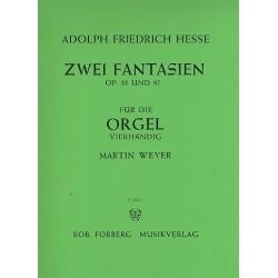 Hesse, Adolf Friedrich: 2 Fantasien op.35 und op.87 : für Orgel zu 4 Händen