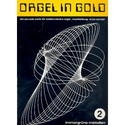 Orgel in Gold Band 2 : f├╝r E-Orgel