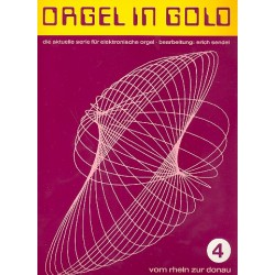 Orgel in Gold Band 4 : für E-Orgel