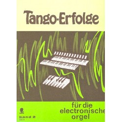 Tango-Erfolge Band 2 : für E-Orgel