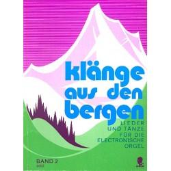 Klänge aus den Bergen Band 2: für E-Orgel