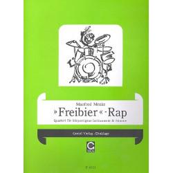 Menke, Manfred: Freibier Rap : Quartett f├╝r K├Ârpereigene Instrumente und Stimme f├╝r 4-12 Personen in 2 Gruppen