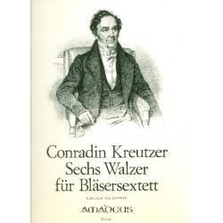 Kreutzer, Conradin: 6 Walzer : für Bläsersextett Partitur und Stimmen