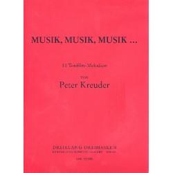 Kreuder, Peter: Musik Musik Musik : 11 Tonfilmmelodien