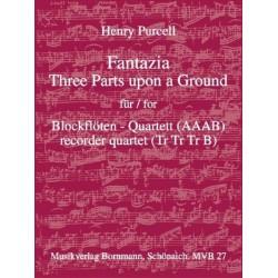 Purcell, Henry: Fantazia 3 Parts upon a Ground : f├╝r 4 Blockfl├Âten (AAAB) mit Faksimile, Partitur und Stimmen