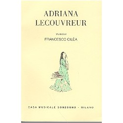 Cilèa, Francesco: Adriana Lecouvreur : Libretto (it)