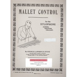 Stone, George Lawrence: Mallet Control revised : for xylophone