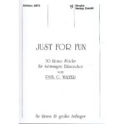 Just for Fun : 30 kleine Stücke für 4stimmigen Bläserchor Partitur
