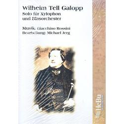 Rossini, Gioacchino: Wilhelm Tell Galopp : Solo für Xylophon und sinfonische Blasorchester Partitur und Stimmen