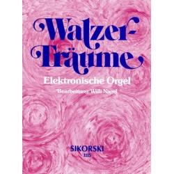Walzer-Träume : für E-Orgel