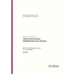 Piazzolla, Astor: 3 piezas para orquesta de camera : Ausgabe für Klavier und Streichorchester Partitur