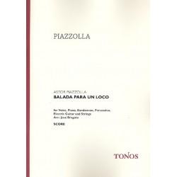 Piazzolla, Astor: Balada para un loco : Tango für Gesang, Klavier, Band, Schlagzeug, E-Gitarre, Streicher, Partitur