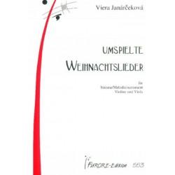 Janárceková, Viera: Umspielte Weihnachtslieder : für Singstimme (Melodieinstrument), Violine und Viola, Spielpartitur