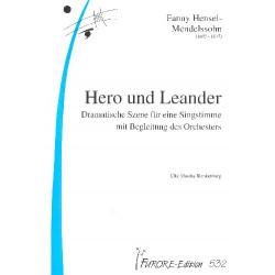 Hensel, Fanny (Mendelssohn): HERO UND LEANDER : DRAMATISCHE SZE- NE FUER EINE SINGSTIMME MIT BEGLEI- TUNG EINES ORCHESTERS