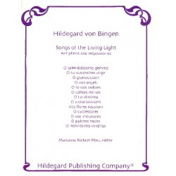 Bingen, Hildegard von: Songs of the living Light : Antiphons and responsories for voice (lat)