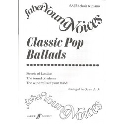 Classic Pop Ballads : for mixed chorus (SAB) and piano score