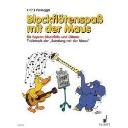 Posegga, Hans: Blockflötenspaß mit der Maus : für Sopranblockflöte und Gitarre Titelmusik der Sendung mit der Maus