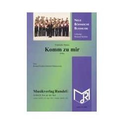 Manas, Frantisek: Komm zu mir : Polka für Blasorchester