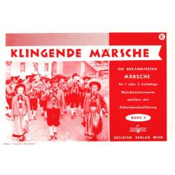 Klingende Märsche Band 2 : für 2 (1) beliebige Melodieinstrumente mit Akkordeonbezifferung, 2 Stimmen