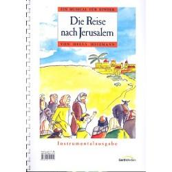 Heizmann, Hella: Die Reise nach Jerusalem : Musical f├╝r Kinder Instrumentalausgabe