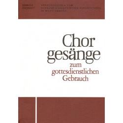 CHORGESAENGE ZUM GOTTESDIENSTLICHEN GEBRAUCH : FUER GEMISCHTEN CHOR CHORHEFT 10