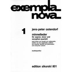 Ostendorf, Jens-Peter: MINNELIEDER : FUER SOPRAN, TENOR U. SAXOPHON-QUARTETT STUDIENPARTITUR